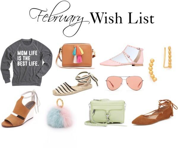 February Wish List