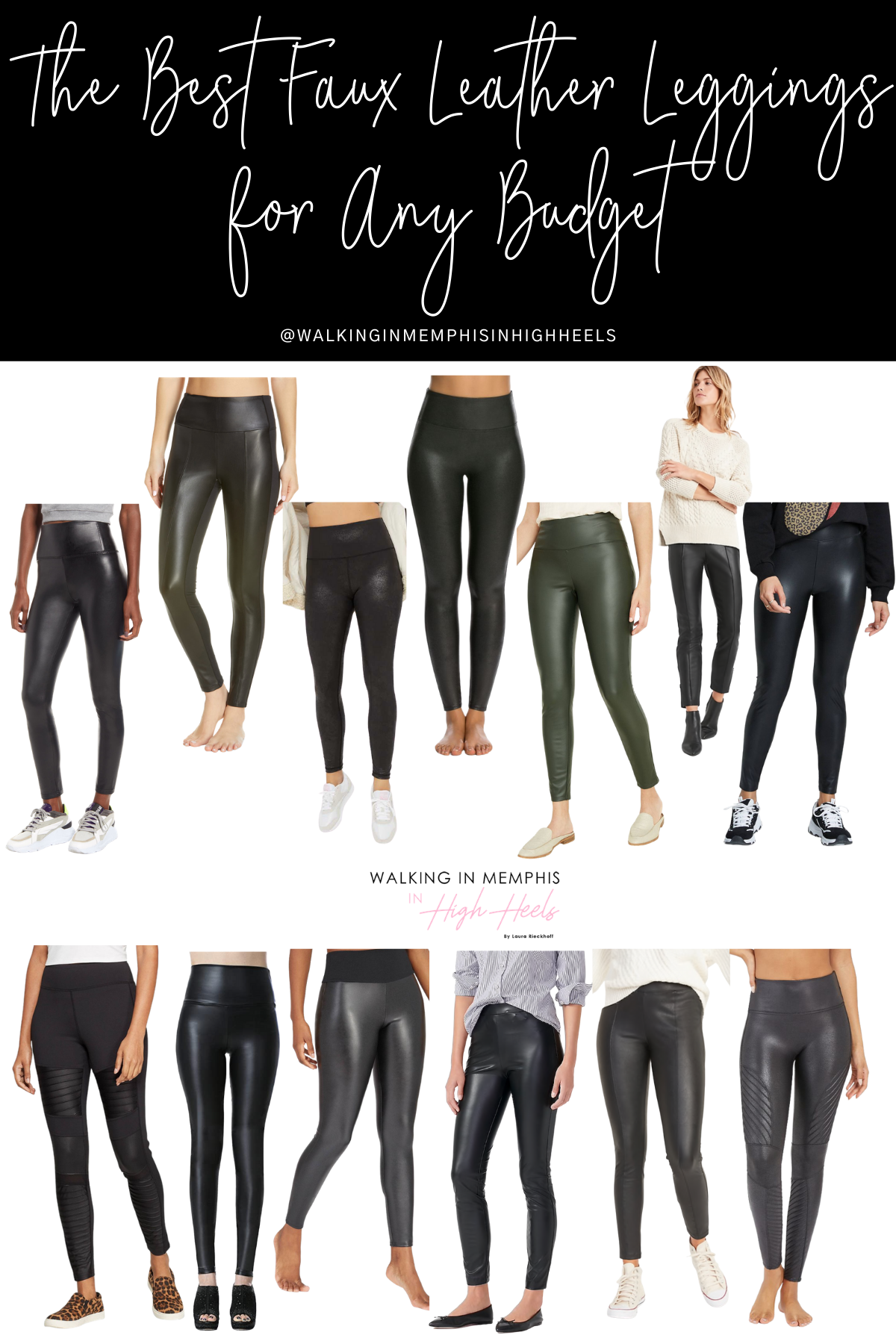 Best Faux Leather Leggings for Any Budget featured by top Memphis fashion blogger, Walking in Memphis in High Heels.